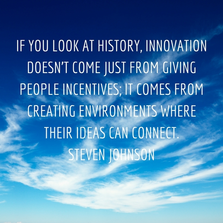If you look at history, innovation doesn't